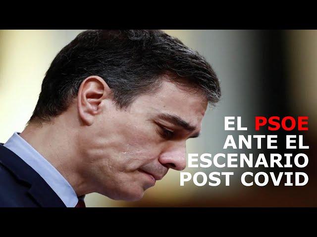 ``El PSOE ante el escenario post-COVID19´´ por HUGO PEREIRA