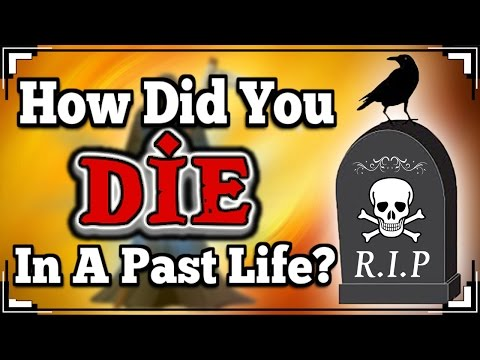 Thumbnail: How Did You DIE In A Past Life?