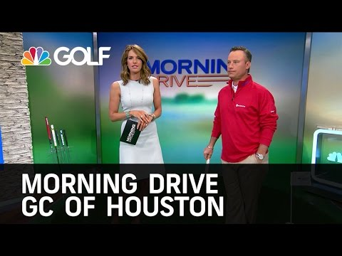 Morning Drive - GC of Houston Greens Report | Golf Channel