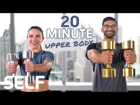 20 Minute Upper Body Dumbbell Workout With Warm-Up & Cool-Down   SELF