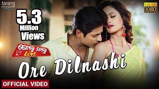 Ore Dilnashi | Official | Golmal Love | Babushaan,Tamanna | Tarang Cine Productions