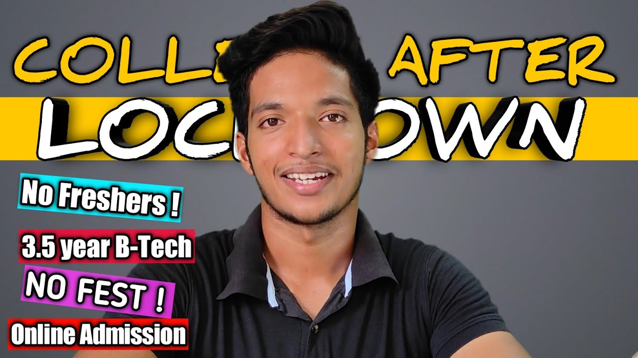 College Life after LOCKDOWN ! NO FEST ! 3.5 YEAR BTECH !ONLINE ADMISSION ! 1st year ‼️ Ajay Raj !