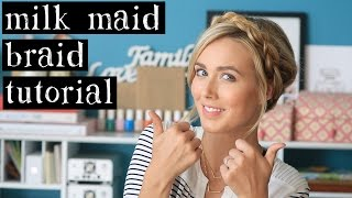 Milk Maid Braids Tutorial Thumbnail