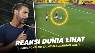 """""""Dia Tak Membutuhkan Wasit"""" Inilah Reaksi Rio Ferdinand dan Dunia Melihat Ronaldo Kembali dicurangi"""