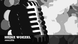 Heinz Woezel   Anneliese