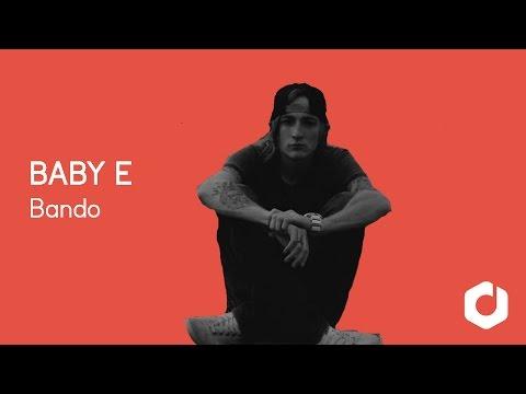 Baby E - Bando Lyrics