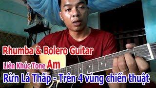 Tự học đàn guitar: TRÊN BỐN VÙNG CHIẾN THUẬT Bolero và Rhumba RỪNG LÁ THẤP