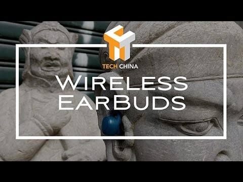 Tech China:Wireless Earbuds, from $60 to $300
