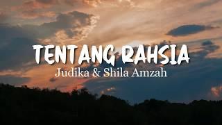 Judika, Shila Amzah - Tentang Rahsia (Lirik)