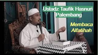 Ceramah Ustadz Taufik Hasnuri Palembang