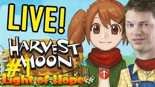 Harvest Moon: Light of Hope LIVE - Episode 1