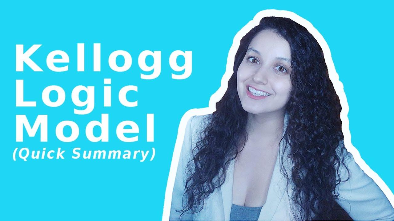 Kellogg Logic Model (A Summary for Nonprofits)