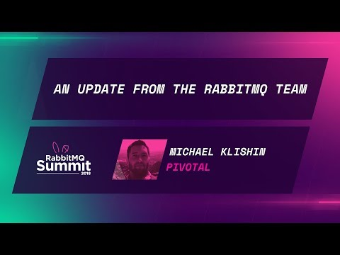 An update from the RabbitMQ team - Michael Klishin