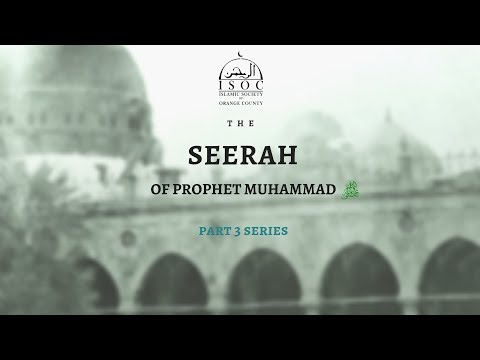 Seerah of Prophet Muhammad with Shaykh Yusuf Estes 02/02/2018