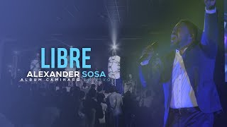 ALEXANDER SOSA | LIBRE | DVD LIVE YouTube Videos