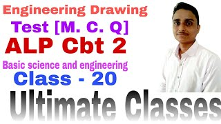 Basic science and engineering drawing M. C. Q. ALP Cbt 2 engineering drawing ultimate Classes