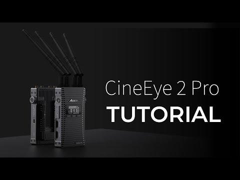 CineEye 2 Pro Overall Tutorial - Accsoon