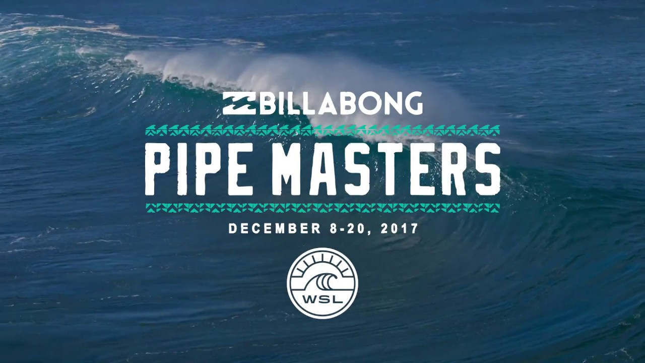 83218aea71f898 Billabong Pipe Masters 2017    December 8-20 - YouTube