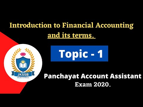 Introduction to Financial Accounting and its terms for Panchayat Account Assistant Exam 2020.