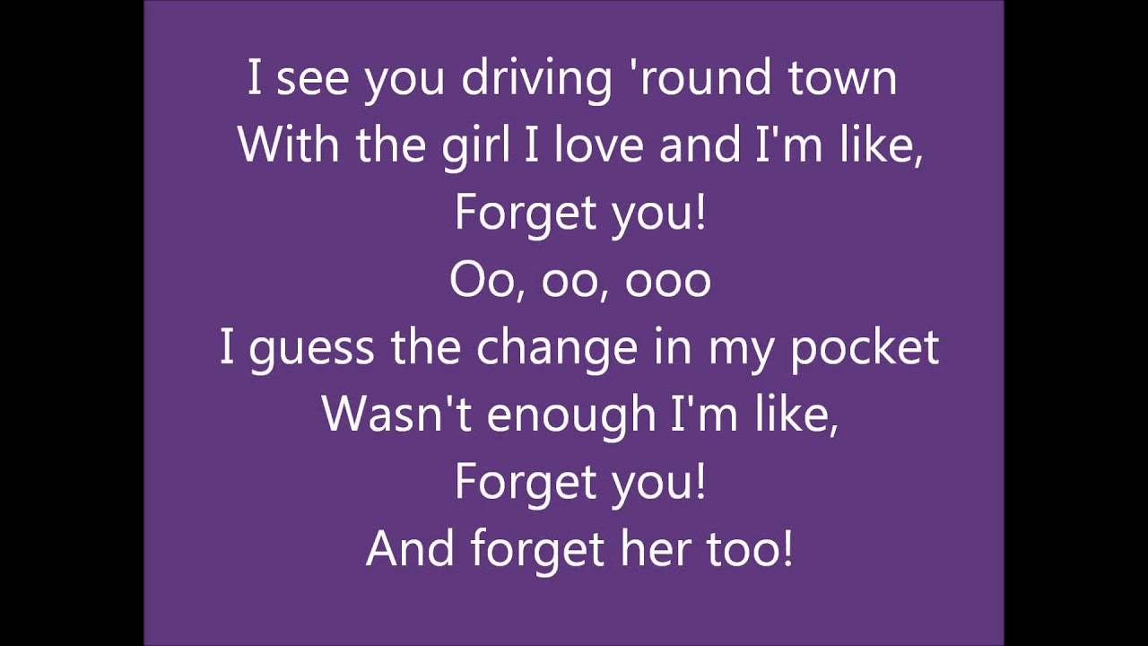 Forget You lyrics- Cee Lo Green - YouTube