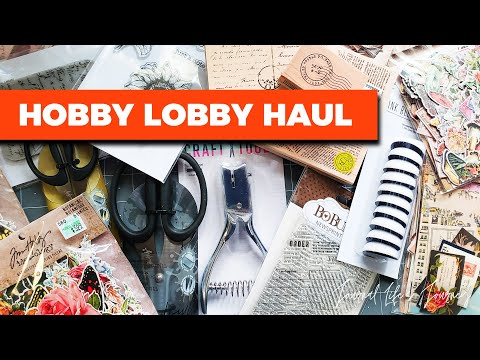 HOBBY LOBBY HAUL Craft, Mixed Media, & Journal Supplies and Tools