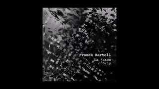 Franck Kartell - Rencontre Sur La Jetée