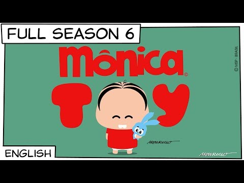 Monica Toy | Full Season 6
