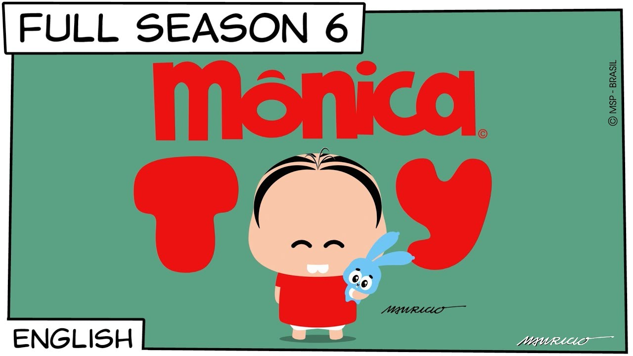 Monica Toy | Full Season 6