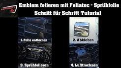 Emblem folieren mit Foliatec Sprühfolie Test - Tutorial - Seat Leon 5F