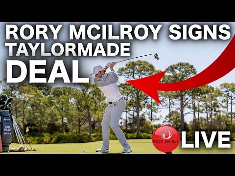 RORY MCILROY SIGNS TAYLORMADE DEAL