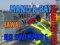 MANILA BAY REHABILATATION - MALINIS  AT TULOY ANG PAGBABAGO!