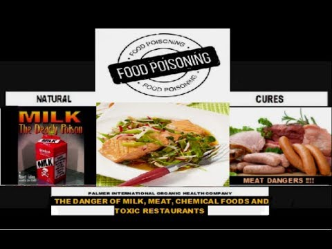 the-danger-of-milk,-meat,-chemical-foods-and-toxic-restaurants,-by-marlon-palmer