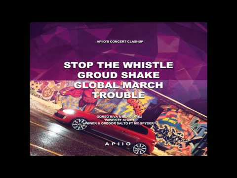 Stop The Whistle Vs. Ground Shake Vs. Global March...