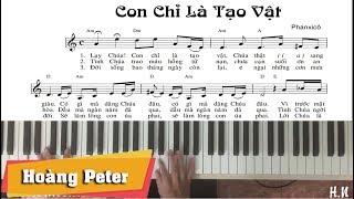 Hướng dẫn đệm Piano: Con Chỉ Là Tạo Vật - Hoàng Peter