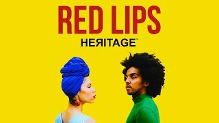 HEЯITAGE™ - Red Lips (feat. Hannah Eggen & Gianluca Gibbons) - Official Video