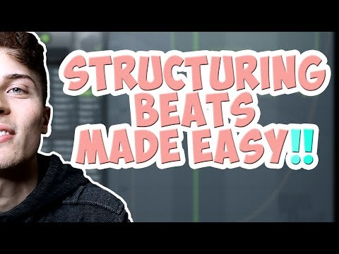 Song Structure  How To Arrange Beats