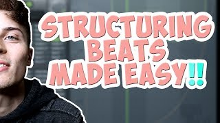 Song Structure - How To Arrange Beats