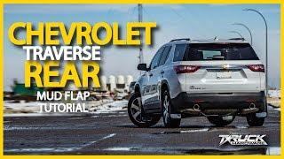 2018 Chevrolet Traverse Rear Gatorback Mud Flap Installation