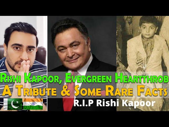 RIP Rishi Kapoor, Evergreen Heartthrob | Tribute and Some Rare Facts | Pakistani Reaction