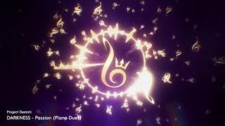 02. Passion (Piano Duet) (Project Destati: DARKNESS)