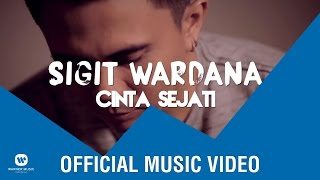 SIGIT WARDANA - Cinta Sejati (Official Lyric Video)