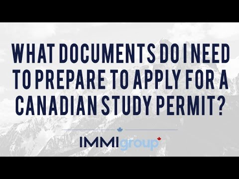 What Documents Do I Need To Prepare To Apply For A Canadian Study Permit?