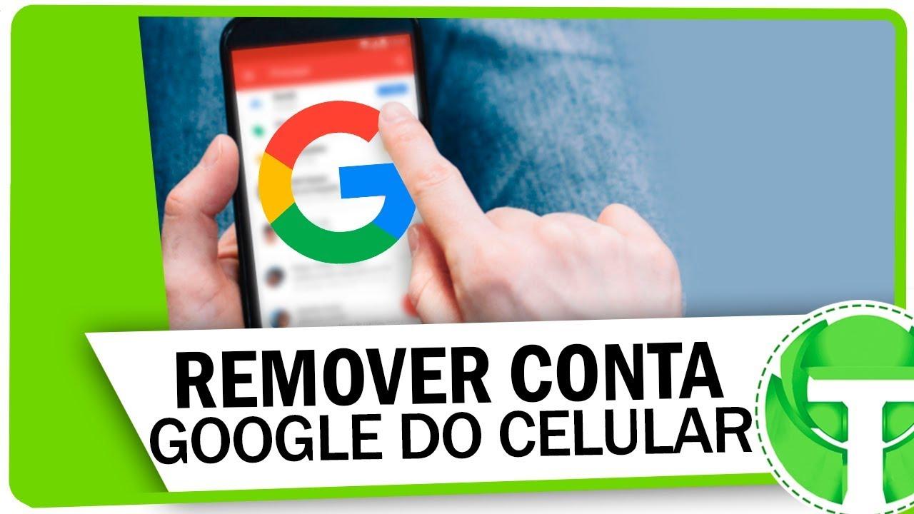 Como Remover CONTA GOOGLE De Qualquer Celular