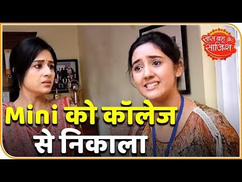 Patiala Babes: Mini Thrown Out Of College | Saas Bahu Aur Saazish