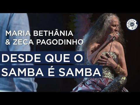 Maria Bethânia e Zeca Pagodinho - Desde Que O Samba é Samba