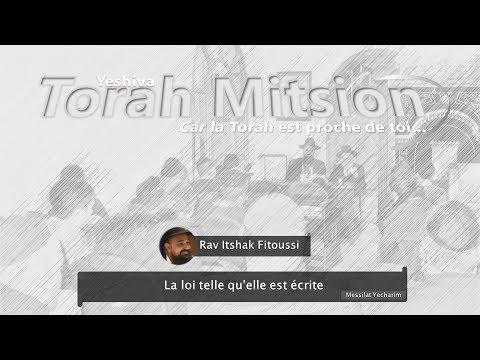 Messilat Yecharim - La loi telle qu'elle est écrite