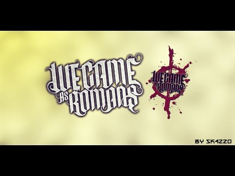 BEST OF | WE CAME AS ROMANS | MIX