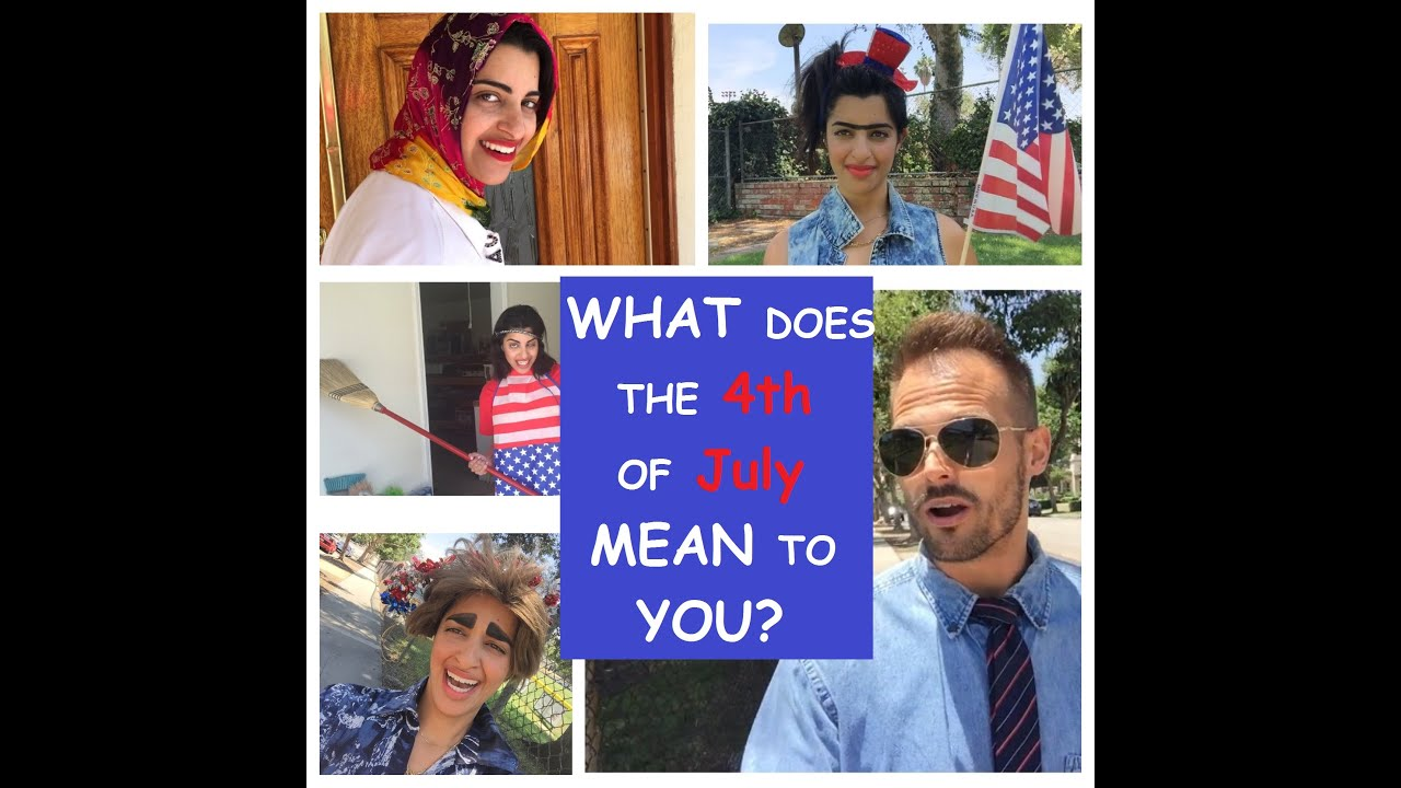 what does the 4th of july mean to you youtube