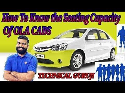 How To Know The Seating Capacity Of Iii Ola Cabs Iii Technical