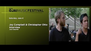 Saturday, june 8th 2019libbey bowl musicians jay campbell and christopher otto of the jack quartet interviewed by host thomas kotcheffojai music festival: ht...